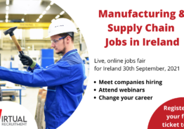 Manufacturing & Supply Chain Jobs in Ireland – Online Event, 30th September, 2021